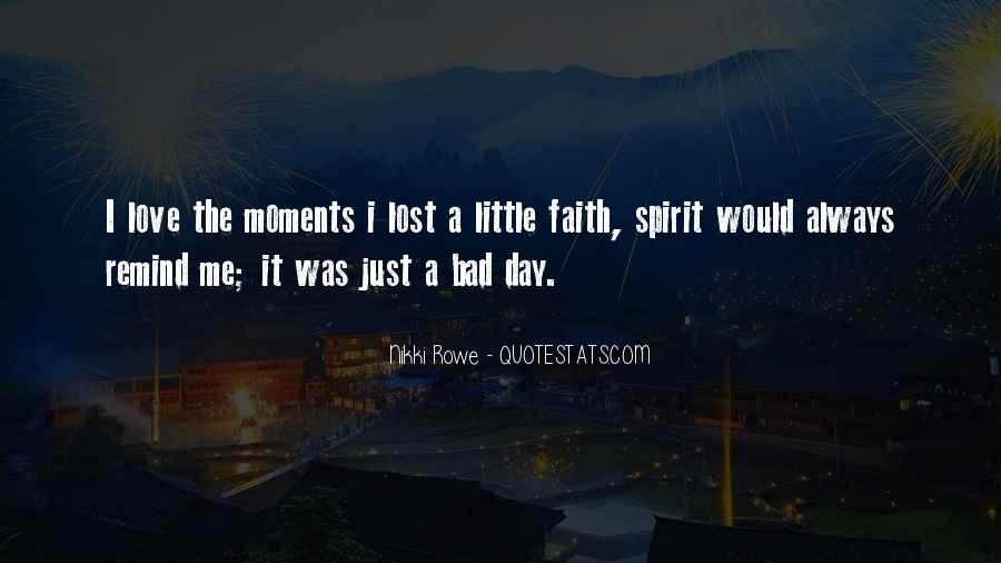 Quotes About Bad Moments #1147470