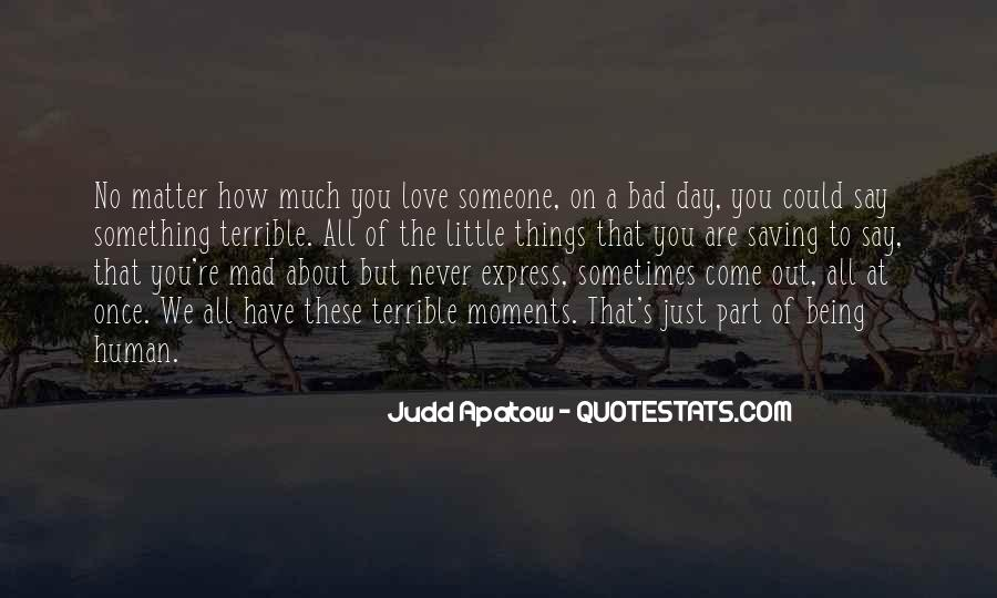 Quotes About Bad Moments #1435500