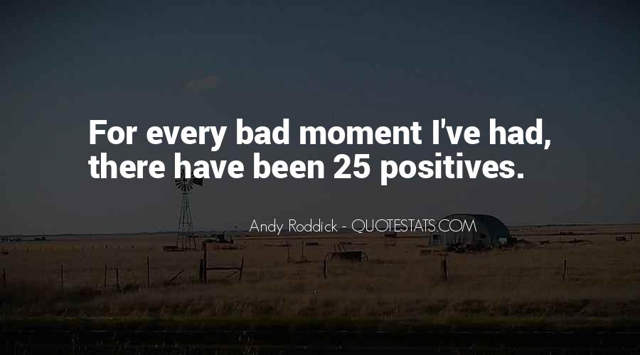 Quotes About Bad Moments #14642