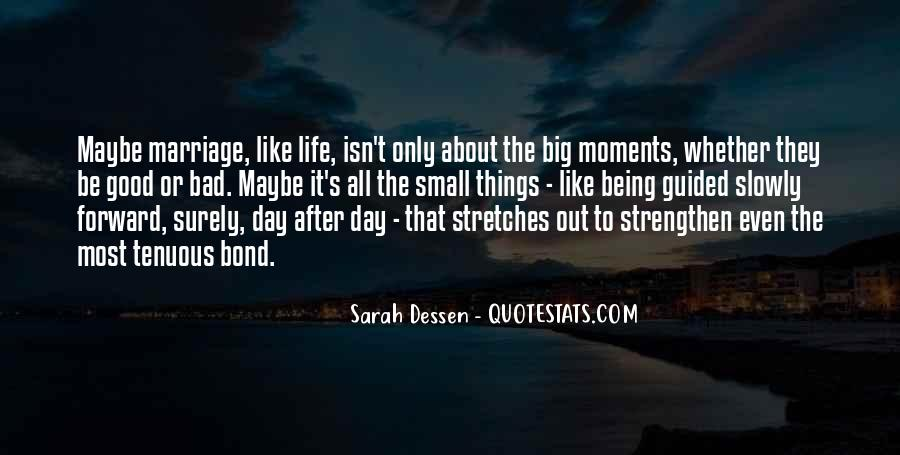 Quotes About Bad Moments #1513658