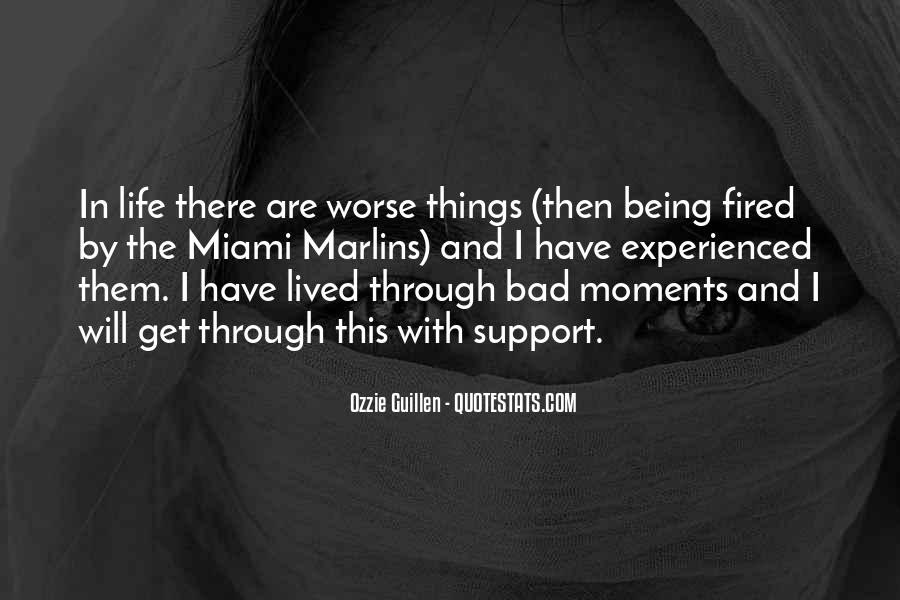 Quotes About Bad Moments #1575608