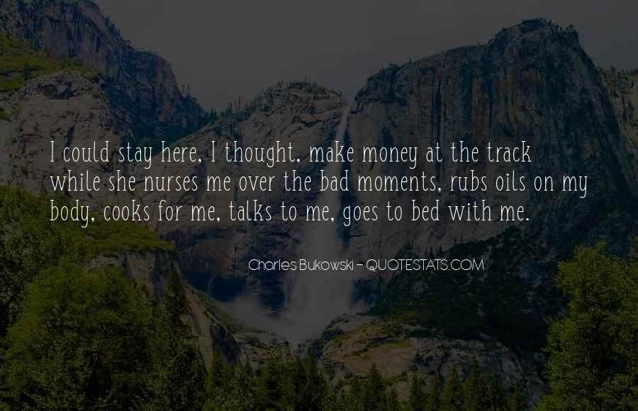 Quotes About Bad Moments #1589270