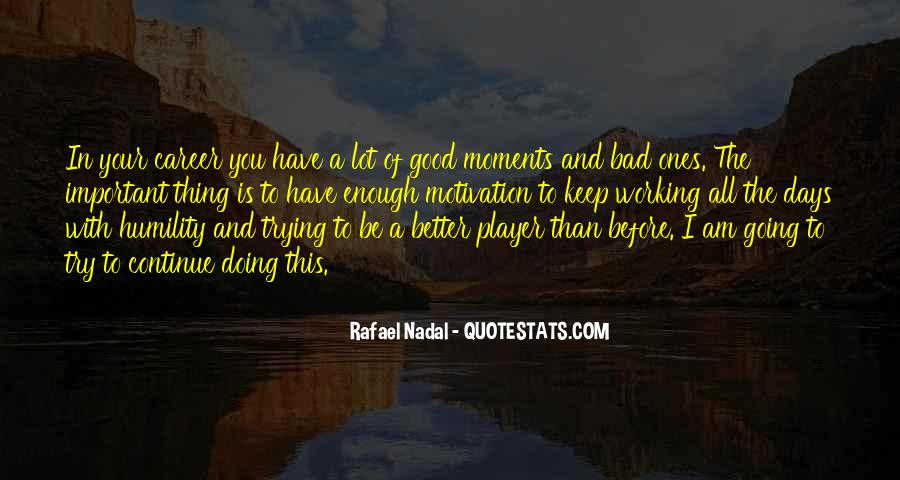 Quotes About Bad Moments #1609715