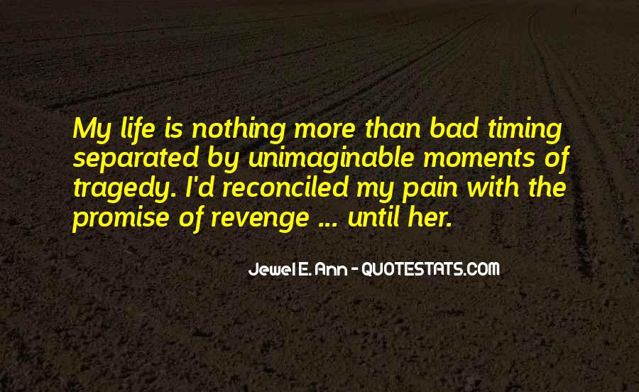 Quotes About Bad Moments #1638551