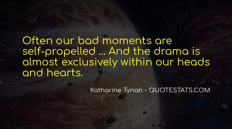 Quotes About Bad Moments #1664543