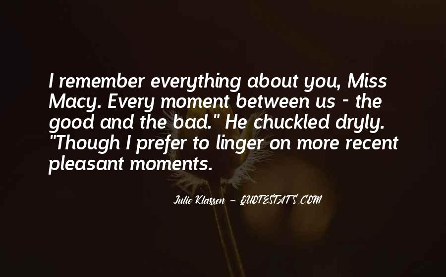 Quotes About Bad Moments #226990