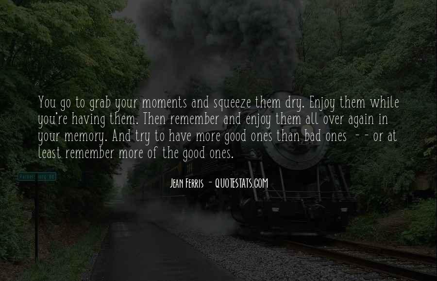 Quotes About Bad Moments #247452