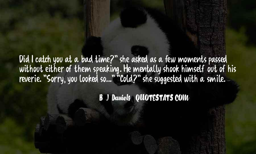 Quotes About Bad Moments #323424