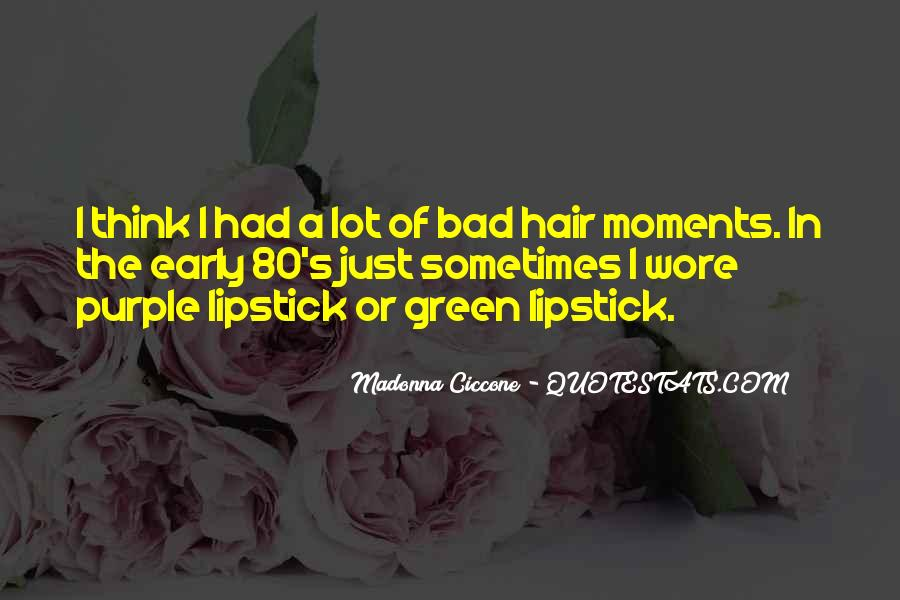 Quotes About Bad Moments #438477