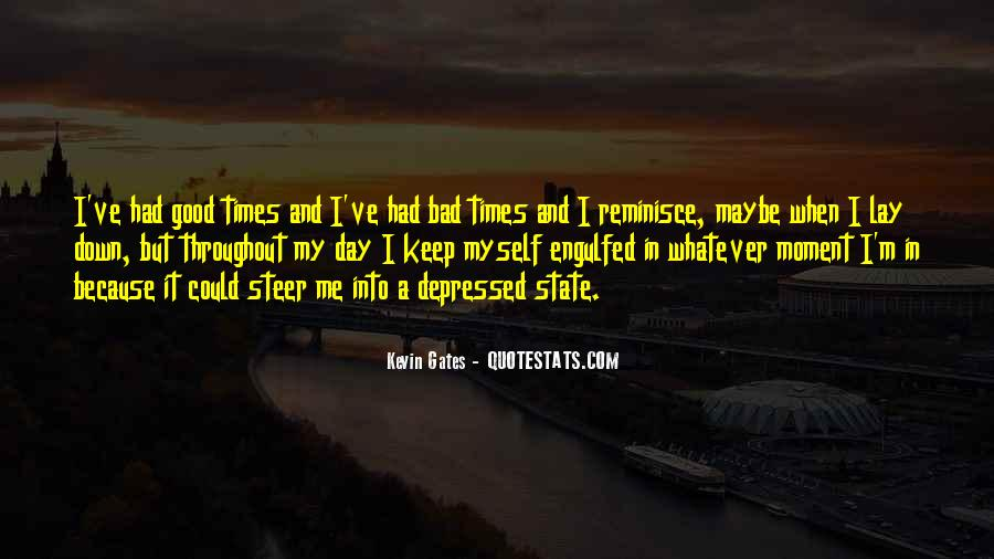 Quotes About Bad Moments #485785