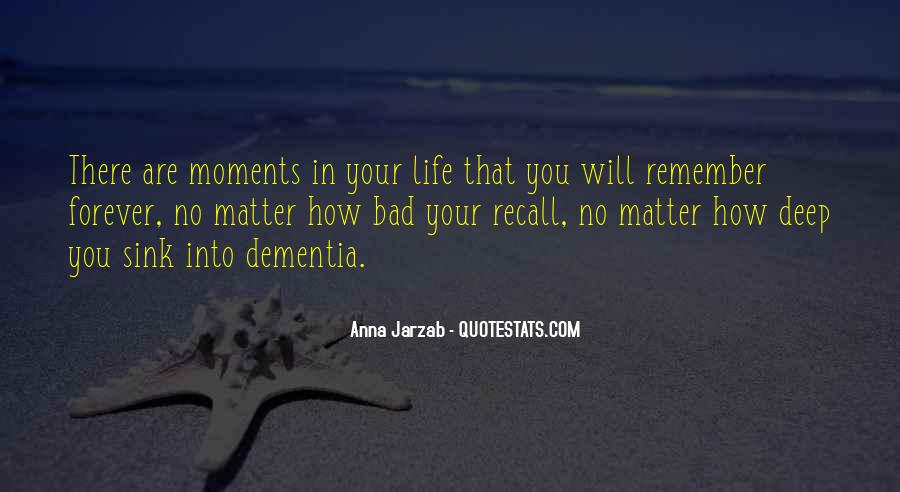 Quotes About Bad Moments #520271
