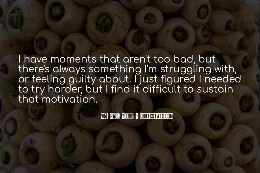 Quotes About Bad Moments #529298