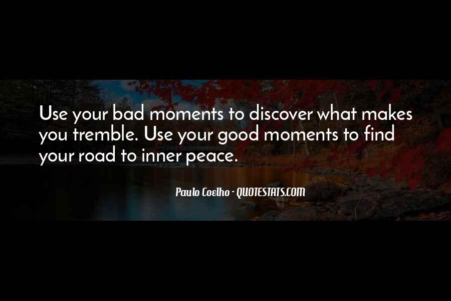 Quotes About Bad Moments #649982