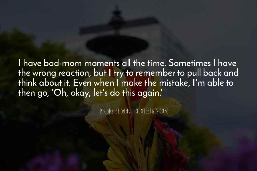 Quotes About Bad Moments #668788