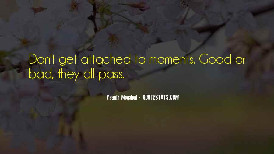 Quotes About Bad Moments #696905