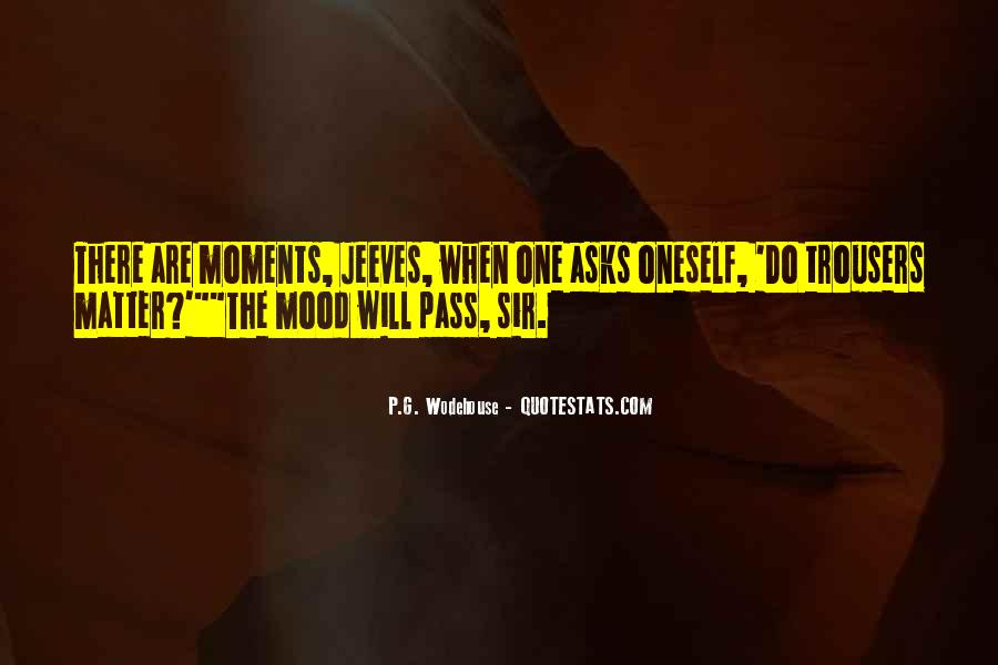 Quotes About Bad Moments #798775