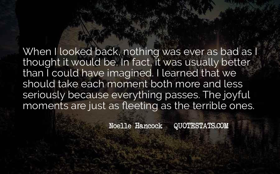 Quotes About Bad Moments #816558