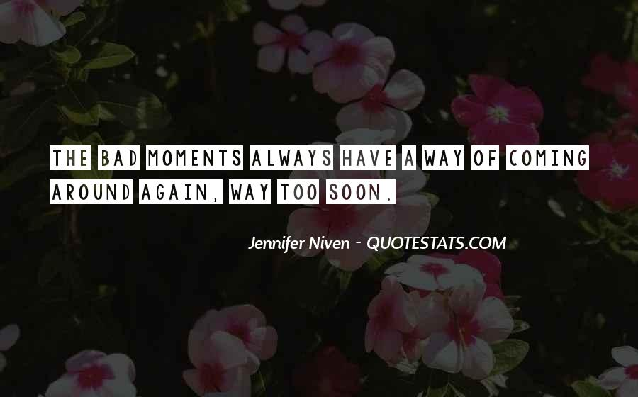 Quotes About Bad Moments #877920
