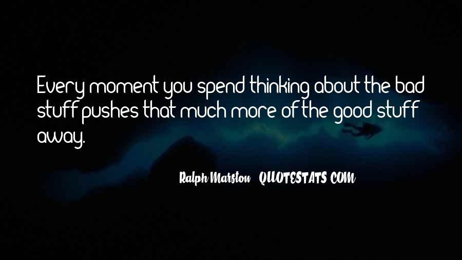 Quotes About Bad Moments #929666