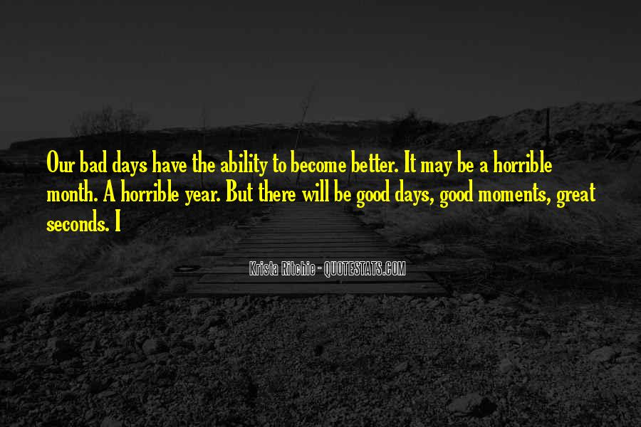 Quotes About Bad Moments #929767