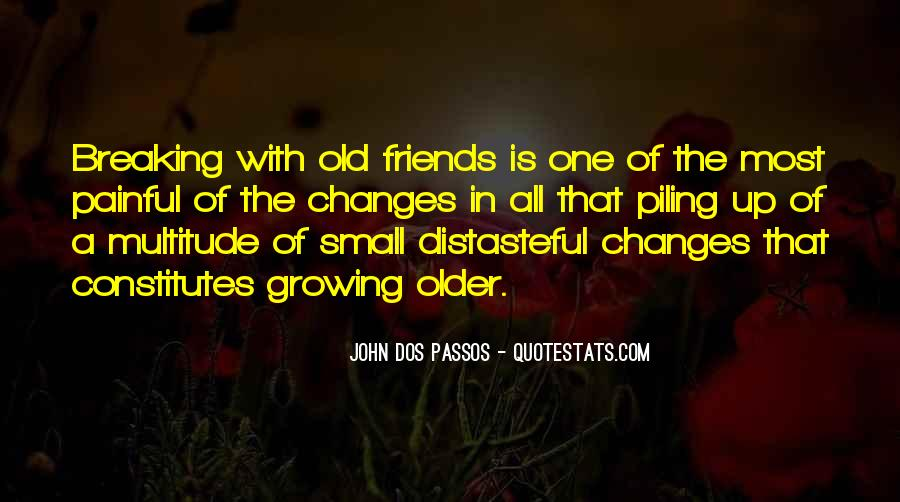 Quotes About Friends Growing #120407