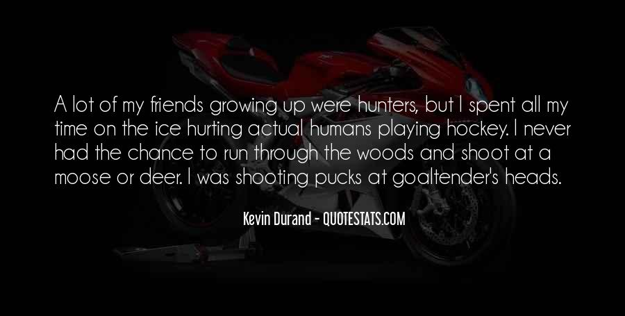 Quotes About Friends Growing #223206