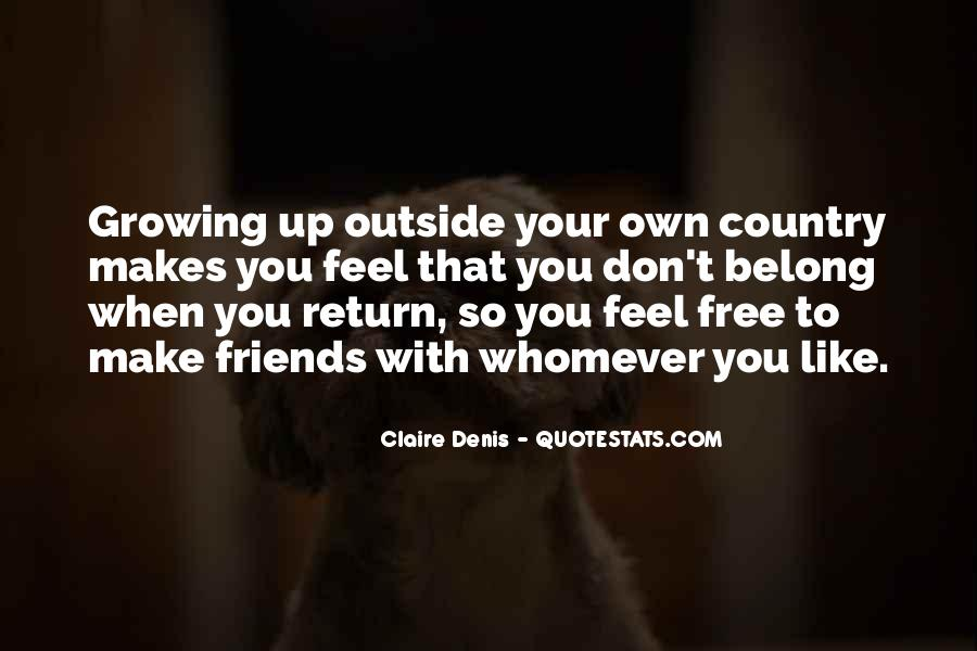 Quotes About Friends Growing #576700
