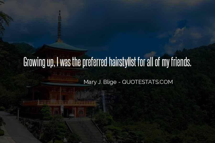 Quotes About Friends Growing #656588