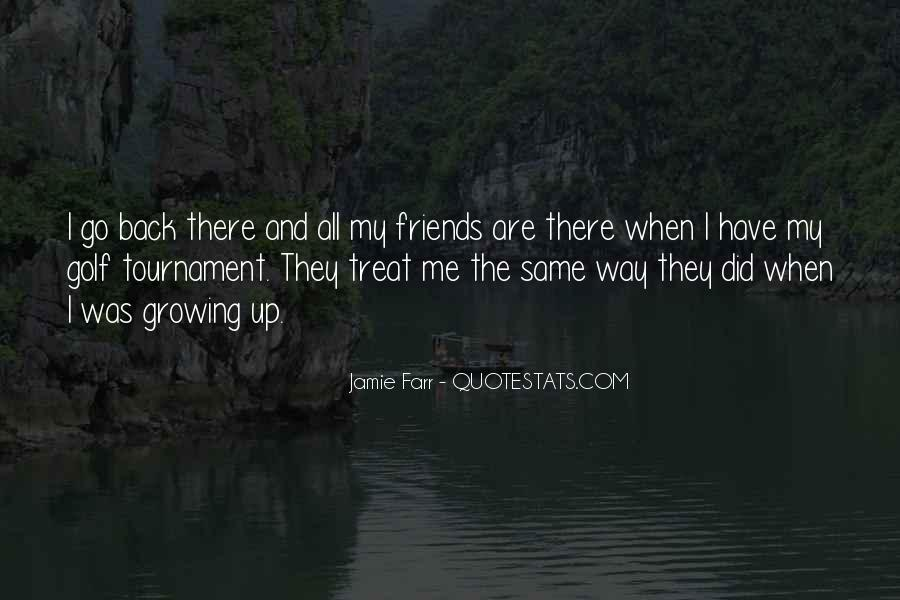 Quotes About Friends Growing #752630