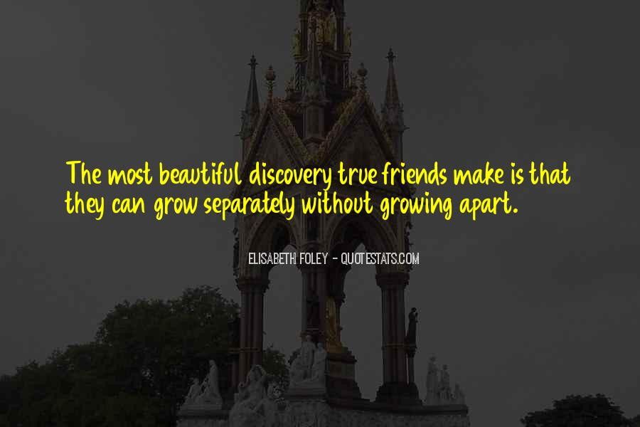 Quotes About Friends Growing #755095