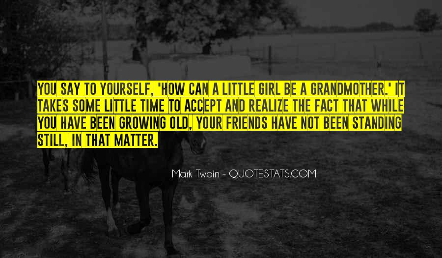 Quotes About Friends Growing #769459
