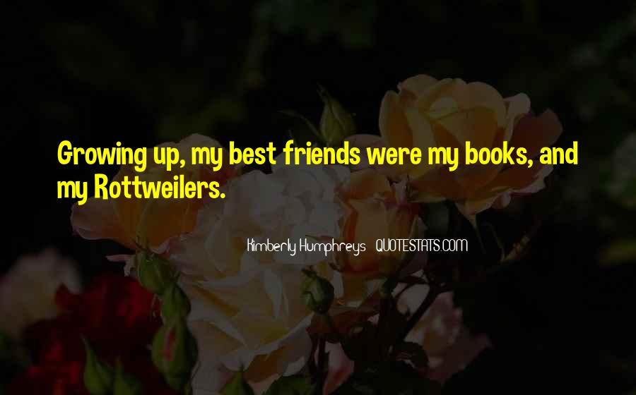 Quotes About Friends Growing #868045