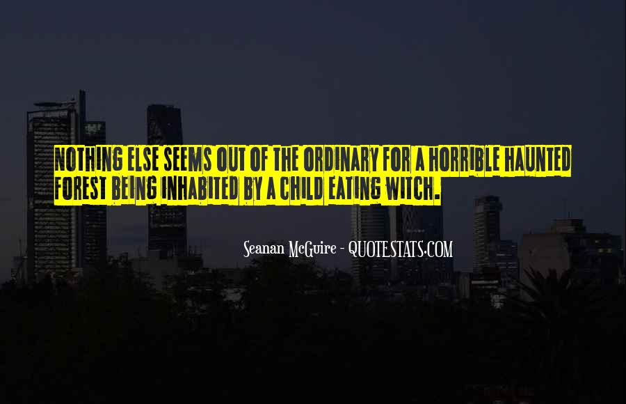 Quotes About Out Of The Ordinary #169999