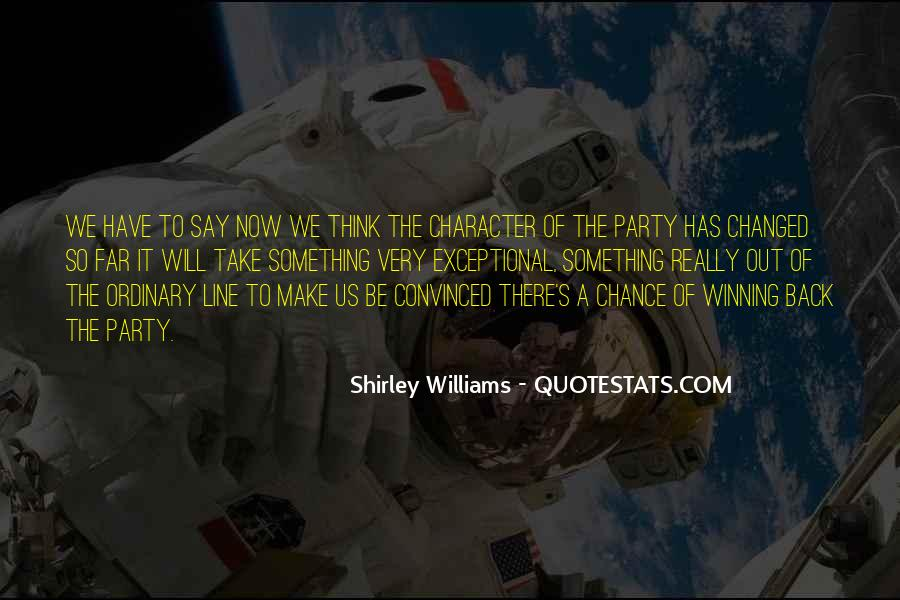 Quotes About Out Of The Ordinary #234533