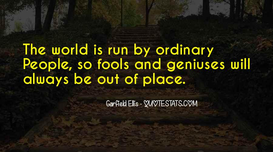 Quotes About Out Of The Ordinary #262049