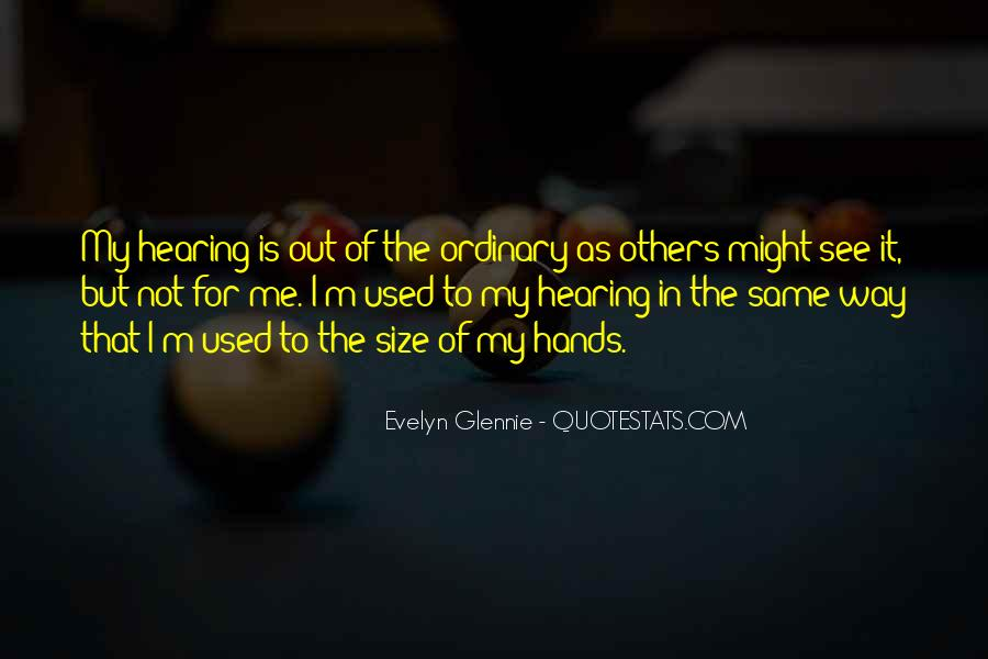 Quotes About Out Of The Ordinary #262833
