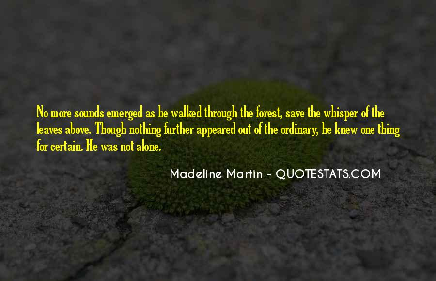 Quotes About Out Of The Ordinary #263253