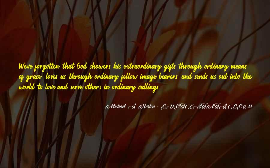 Quotes About Out Of The Ordinary #314005