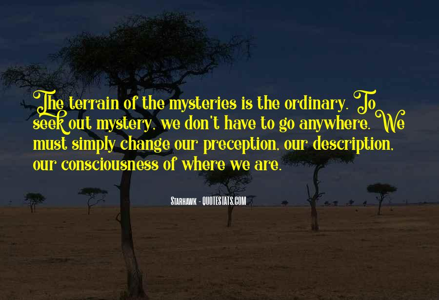 Quotes About Out Of The Ordinary #405339