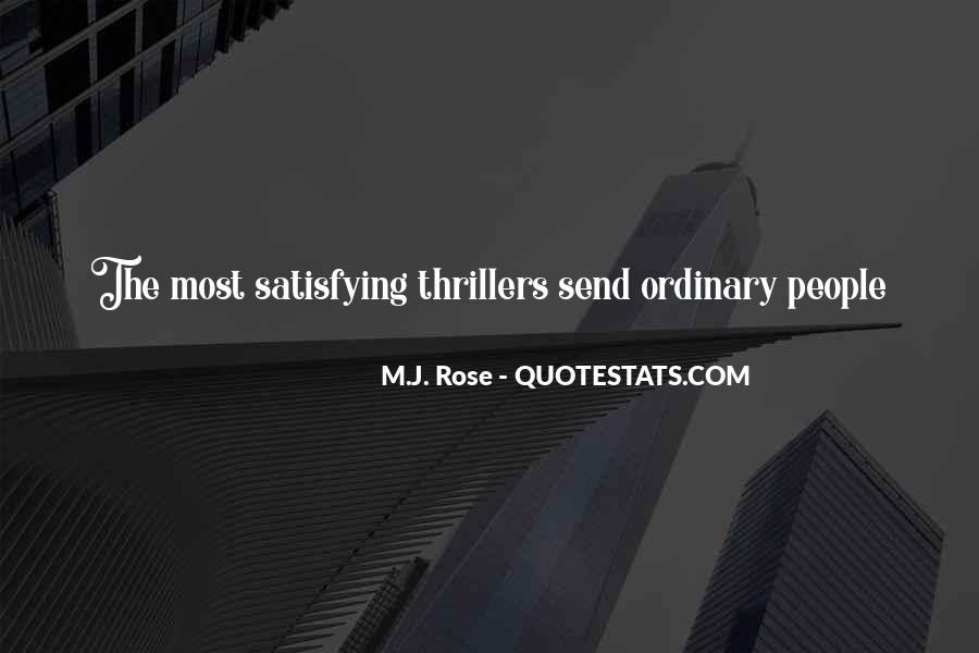 Quotes About Out Of The Ordinary #445214