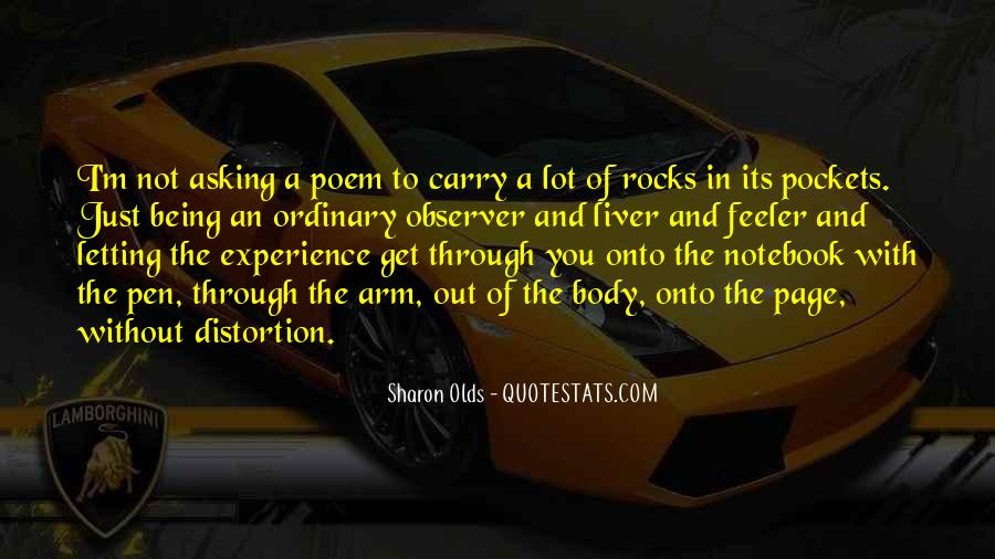 Quotes About Out Of The Ordinary #675707
