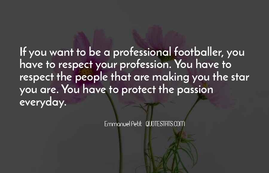 Quotes About Profession And Passion #1306215