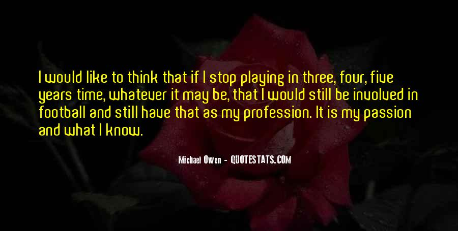 Quotes About Profession And Passion #1403370
