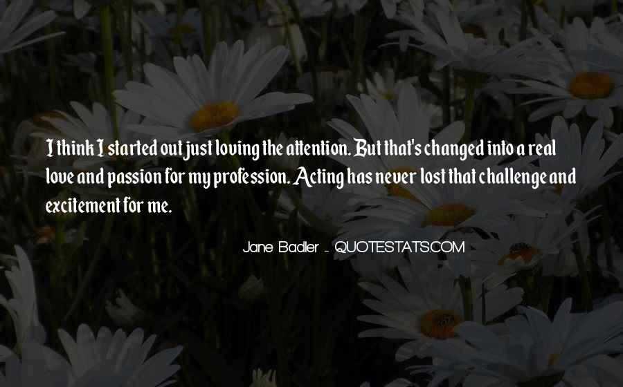Quotes About Profession And Passion #1686543