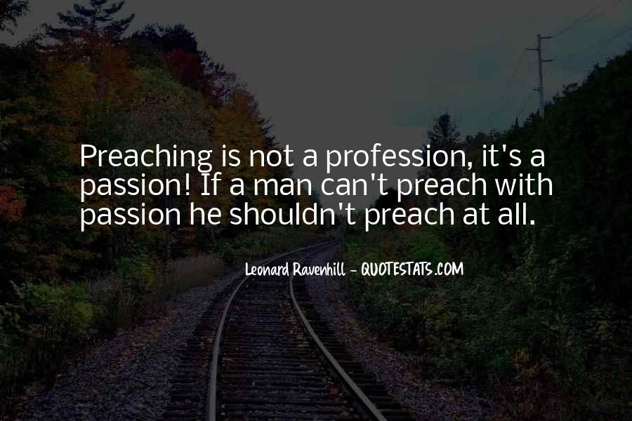 Quotes About Profession And Passion #968745