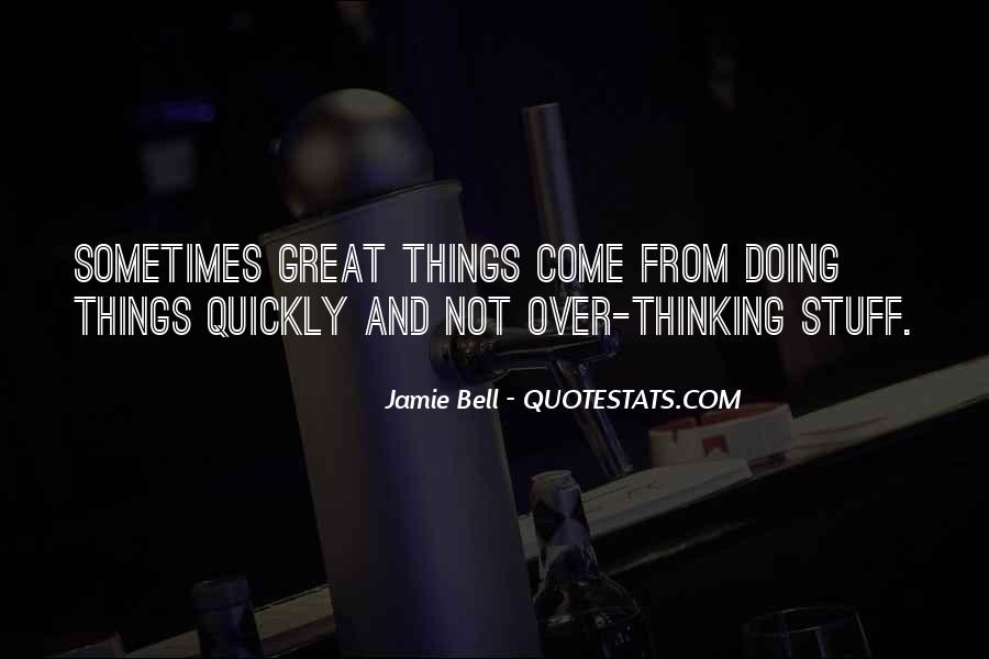 Quotes About Thinking Quickly #514500