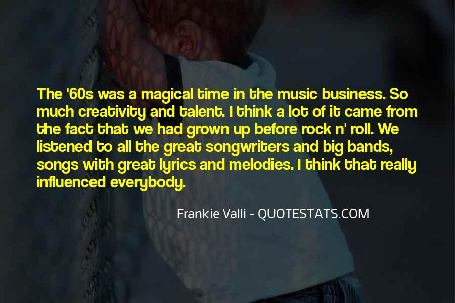 Quotes About Music And Creativity #1136960