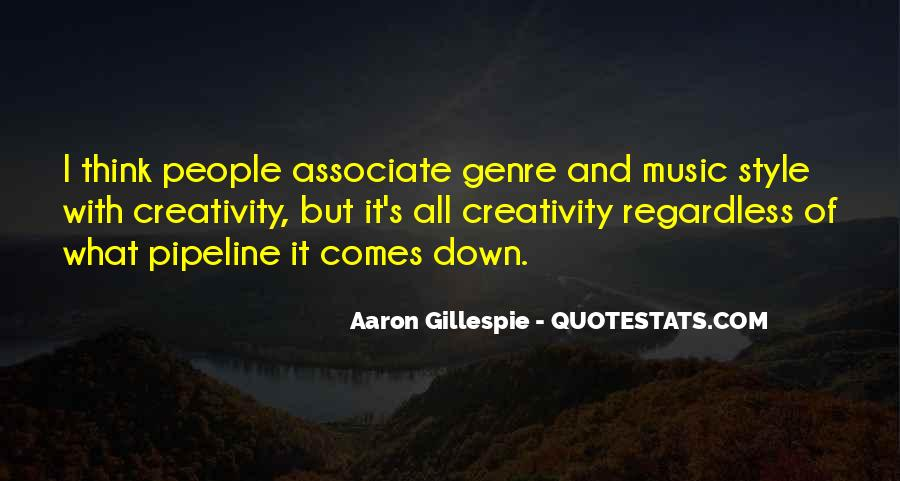 Quotes About Music And Creativity #1274370