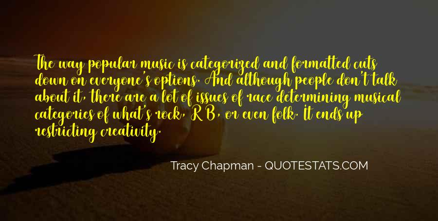 Quotes About Music And Creativity #1499370