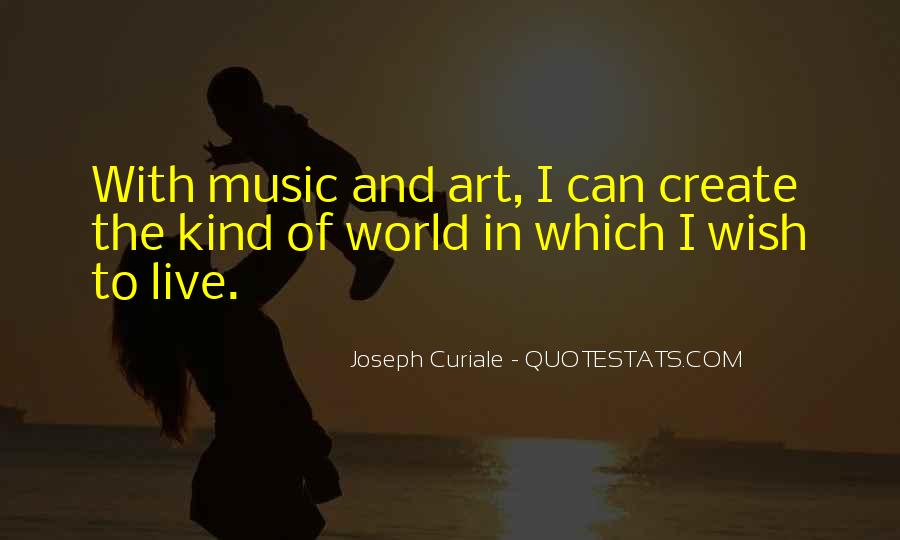Quotes About Music And Creativity #245544